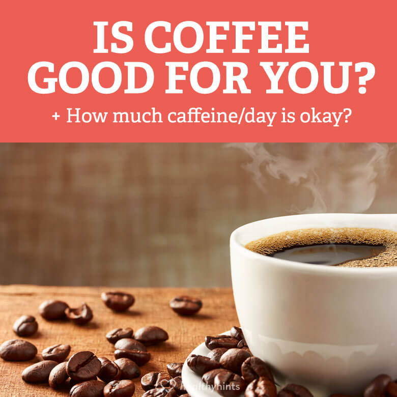 Is coffee healthy or one of the worst drinks to start your day? Learn about the positives and negatives of drinking coffee, and how much is too much.
