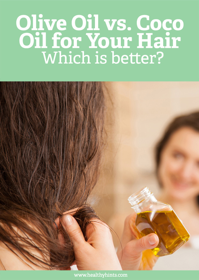 Olive Oil Vs Coconut Oil For Hair Which Is Better Healthy Hints