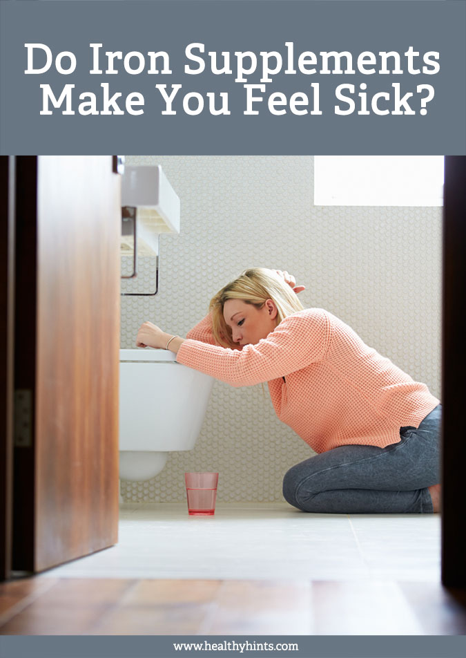 Do Iron Supplements Make You Feel Sick Healthy Hints