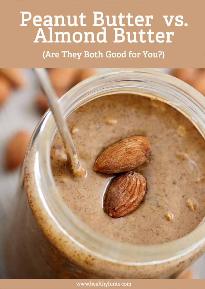 Peanut Butter vs. Almond Butter (+ Are They Both Good for ...