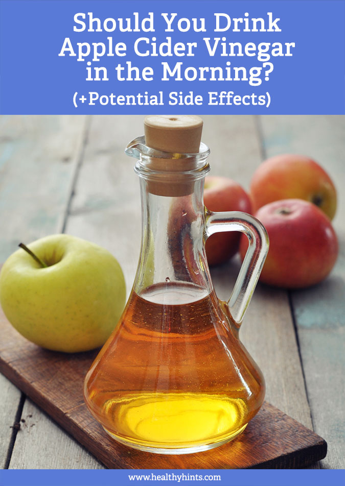 Should You Drink Apple Cider Vinegar In The Morning Potential Side Effects